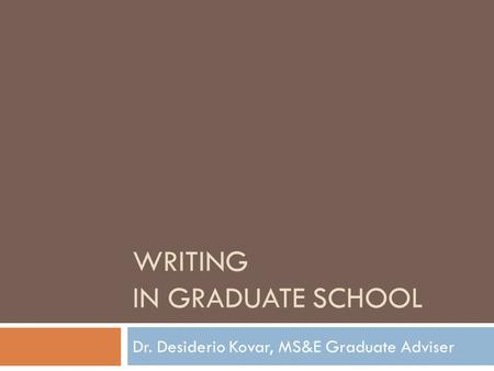 Writing in Graduate School