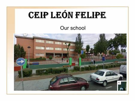 CEIP León Felipe Our school. We live in Leganés. crest of Leganés It's here.