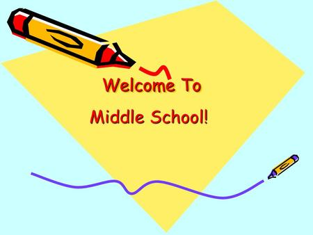 Welcome To Middle School!. Special Education Case Managers The Role of the Case Manager –Primary contact for any IEP issues –Sets up meetings –Checks.