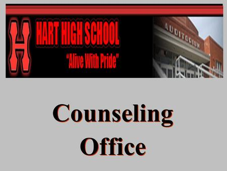 Counseling Office Counseling Office. Counseling Services Office Visits Daily Bulletin Newsletter (Counselors Corner) Course Catalog (Yearly) Post High.