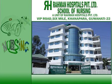 RAHMAN HOSPITALS SCHOOL OF NURSING. RAHMAN HOSPITALS SCHOOL OF NURSING.