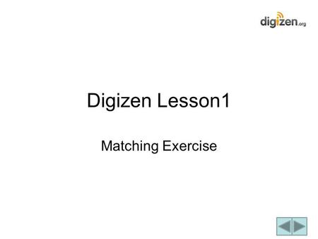 Matching Exercise Digizen Lesson1. Instructions You will be working with a partner Use the KEY to match your responses to the statements. Drag and drop.
