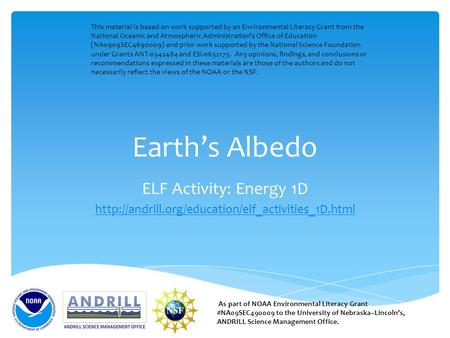 Earth's Albedo ELF Activity: Energy 1D  As part of NOAA Environmental Literacy Grant #NA09SEC490009.
