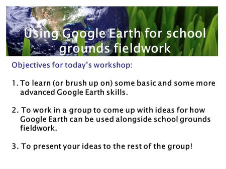 Using Google Earth for school grounds fieldwork