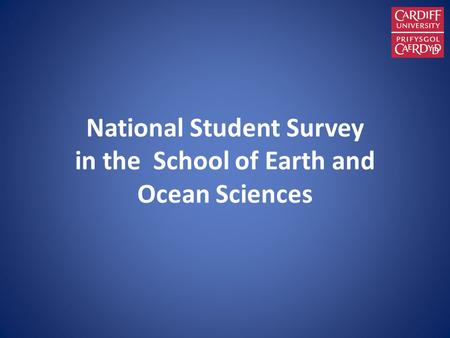 National Student Survey in the School of Earth and Ocean Sciences.
