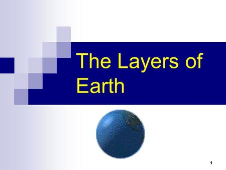 The Layers of Earth.