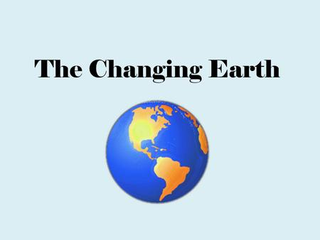 The Changing Earth. Understanding Earth Absolute dating - is the process of determining an approximate computed age in archaeology and geology. provides.