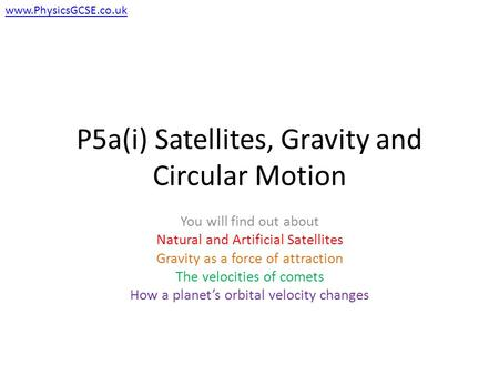 P5a(i) Satellites, Gravity and Circular Motion