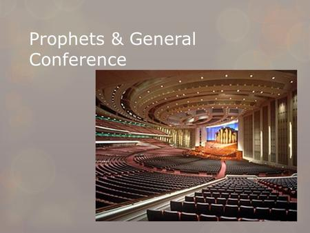 Prophets & General Conference. Opening Hymn  We Thank Thee O God for a Prophet - Hymns #19Hymns #19.
