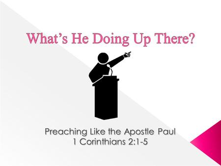  The pulpit has an unparalleled opportunity to reach the minds of men today (approx. 5 million sermons preached each year in America alone)  Yet, the.