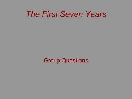The First Seven Years Group Questions.