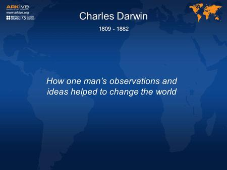 How one man's observations and ideas helped to change the world