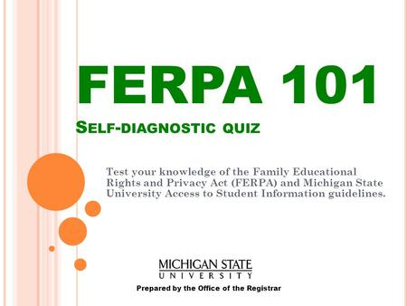 FERPA 101 Self-diagnostic quiz