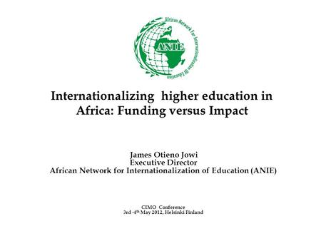 Internationalizing higher education in Africa: Funding versus Impact
