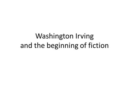 Characteristics of American Romanticism in Washington Irving novels