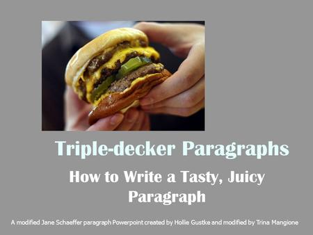 Triple-decker Paragraphs