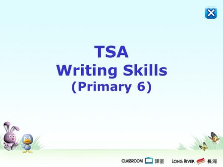 TSA Writing Skills (Primary 6)
