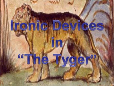 "Ironic Devices in ""The Tyger"""