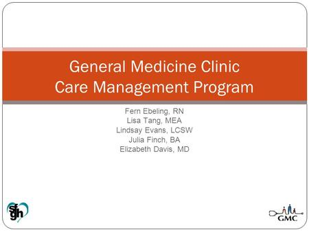 General Medicine Clinic Care Management Program