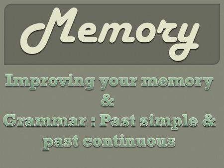 Grammar : Past simple & past continuous