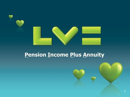 1 Pension Income Plus Annuity. 22 What's the opportunity? The annuity market is currently running at about £11bn per annum. That's an astounding £11,000,000,000.