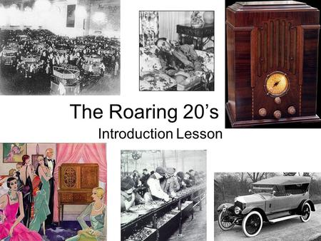 "The Roaring 20's Introduction Lesson. WW 1 was over The ""War to End All Wars"" shocked people. 15 million casualties Millions of soldiers died (not in."
