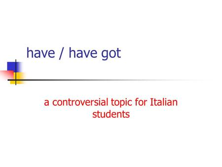 a controversial topic for Italian students