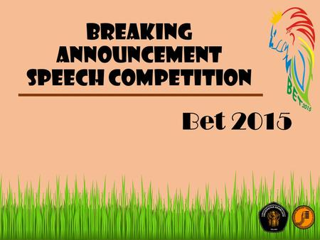 Breaking announcement speech competition Bet 2015.