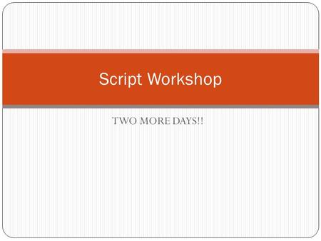 Hands-on Intensive 8-Week Screenwriting Workshop