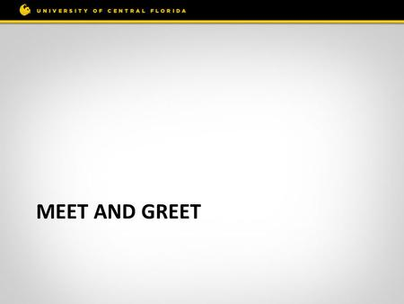 Meet and Greet.