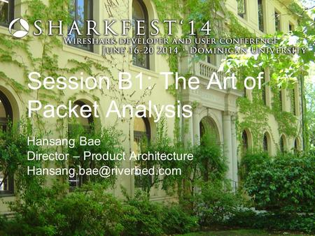 Session B1: The Art of Packet Analysis