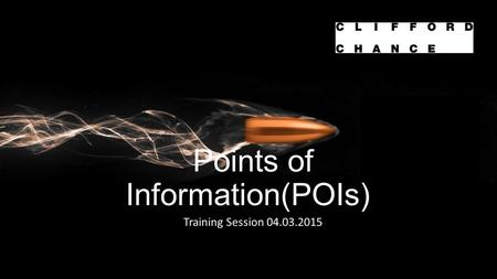 Points of Information(POIs)) Training Session 04.03.2015.
