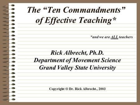 "The ""Ten Commandments"" of Effective Teaching*"