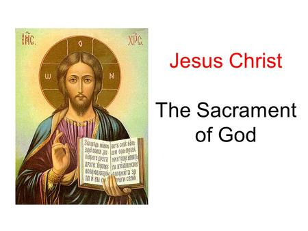 Jesus Christ The Sacrament of God. 2 STM RCIA Jesus Christ: the Sacrament of God What is a sacrament? An outward sign instituted by Christ to give Grace.