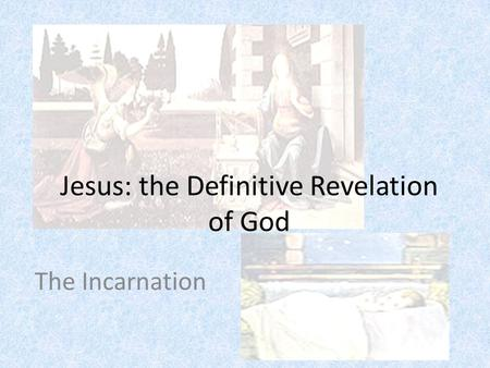 Jesus: the Definitive Revelation of God