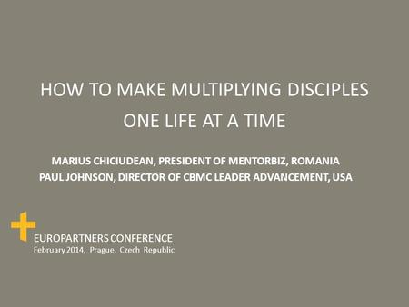 HOW TO MAKE MULTIPLYING DISCIPLES ONE LIFE AT A TIME
