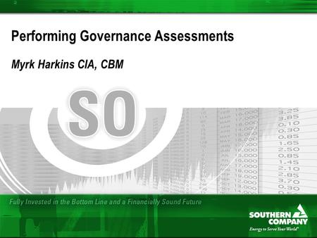 Performing Governance Assessments Myrk Harkins CIA, CBM.