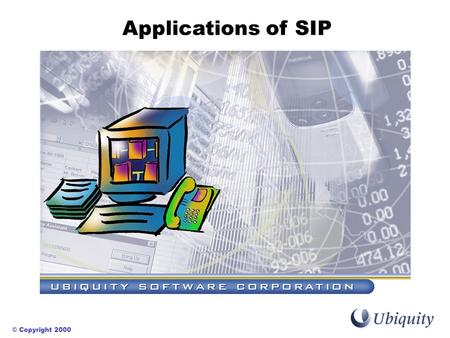 © Copyright 2000 Applications of SIP. Michael Doyle Slide 2VON Atlanta 2000 Applications of SIP SIP and VoDSL SIP and WAP SIP and MS Windows Examples.