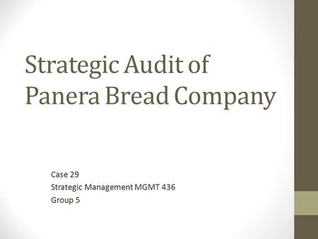 Strategic Audit of Panera Bread Company