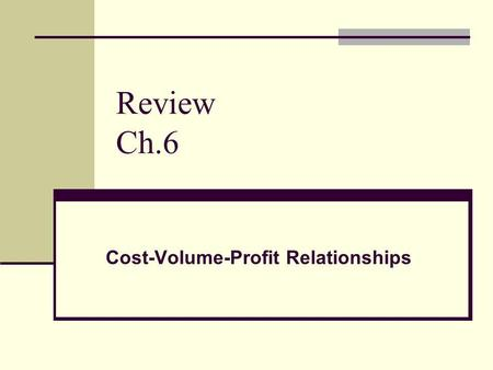 Review Ch.6 Cost-Volume-Profit Relationships. Molander Corporation is a distributor of a sun umbrella used at resort hotels. Data concerning the next.