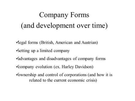 Company Forms (and development over time)