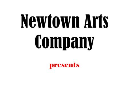 Newtown Arts Company presents. INSPIRED BY AND FEATURING THE MUSIC OF ELVIS PRESLEY BOOK BY JOE DIPIETRO.