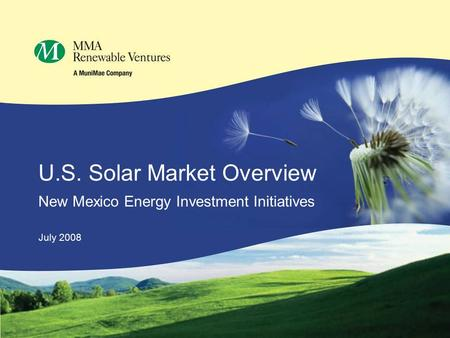 U.S. Solar Market Overview New Mexico Energy Investment Initiatives July 2008.