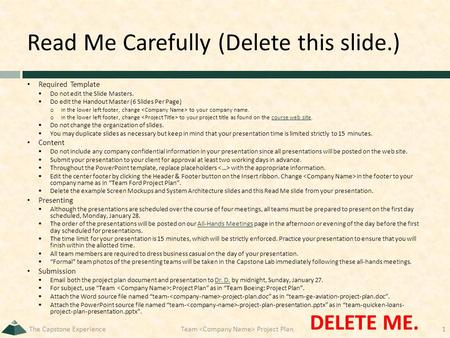 Read Me Carefully (Delete this slide.) Required Template  Do not edit the Slide Masters.  Do edit the Handout Master (6 Slides Per Page) o In the lower.