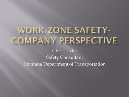 Work Zone Safety- Company Perspective