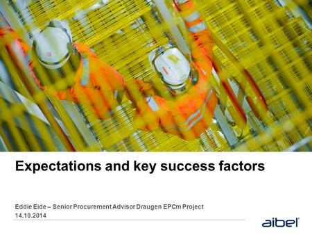 Expectations and key success factors