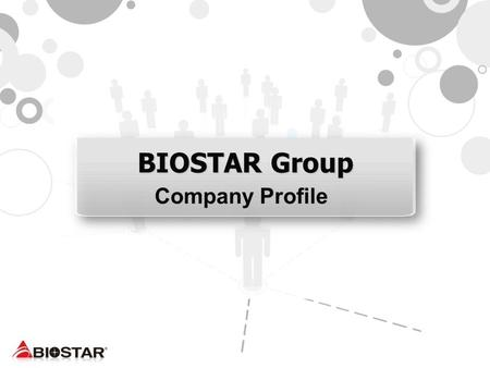 BIOSTAR Group Company Profile.