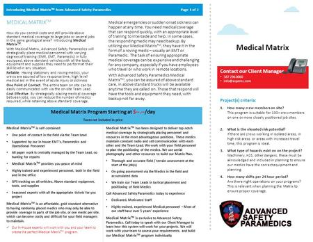 Introducing Medical Matrix TM from Advanced Safety Paramedics Page 1 of 2 MEDICAL MATRIX TM How do you control costs and still provide above standard medical.