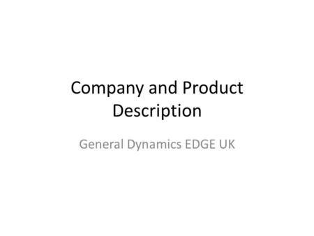 Company and Product Description