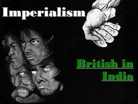 Imperialism British in India.